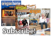 Subscribe to Oregon Home magazine